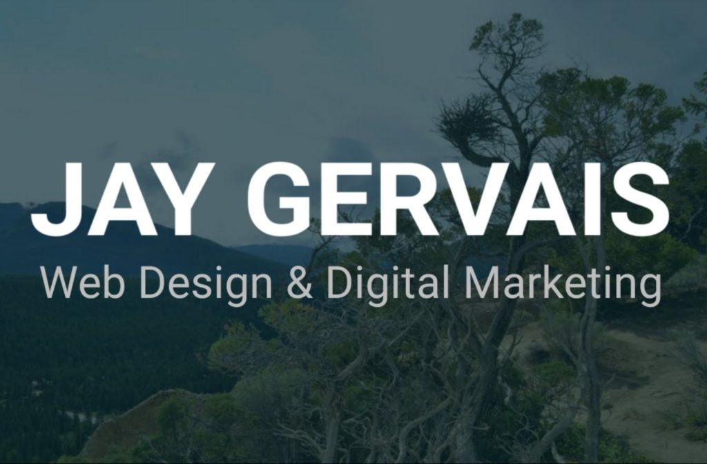 Jay Gervais: Web Design & Digital Marketing